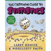 Cartoon Guide to Statistics by Larry Gonick