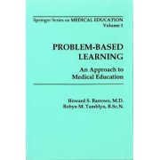 Problem Based Learning by Howard S. Barrows