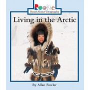 Living in the Arctic by Allan Fowler