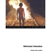 Michael Haneke by Peter Brunette