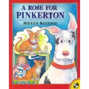 A Rose for Pinkerton by Steven Kellogg