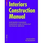 Interiors Construction Manual by Karsten Tichelmann
