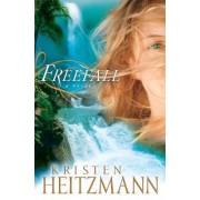Freefall by Kristen Heitzmann