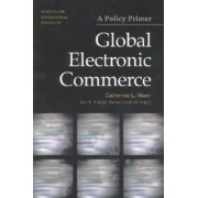 Global Electronic Commerce by Catherine L. Mann