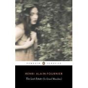 The Lost Estate (Le Grand Meaulnes) by Henri Alain-Fournier