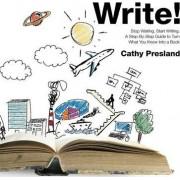 Write! Stop Waiting, Start Writing by Cathy Presland