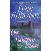 One Enchanted Evening by Lynn Kurland