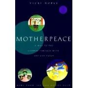 Motherpeace: A Way to the Goddess Through Myth, Art, and Tarot