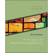 Principles of Macroeconomics, Brief Edition by Robert H. Frank