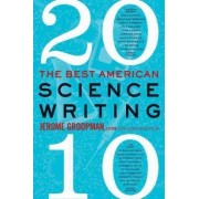 The Best American Science Writing by Jerome Groopman