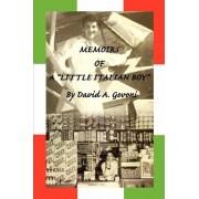 Memoirs of a Little Italian Boy by David A Govoni