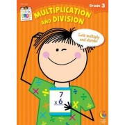 Multiplication and Division, Grade 3 by Janet Sweet