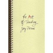 The Art of Teaching by Jay Parini