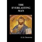 The Everlasting Man by G. K. Chesterton