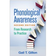 Phonological Awareness, Second Edition: From Research to Practice