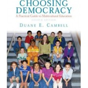 Choosing Democracy by Duane E. Campbell