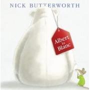 Albert Le Blanc by Nick Butterworth