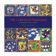 The 12 Days of Christmas: An Illustrated Carol