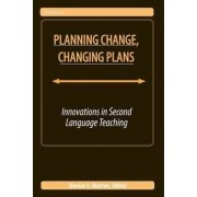 Planning Change, Changing Plans by Denise E. Murray