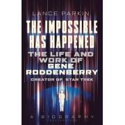 Gene Roddenberry: The Man Who Created Star Trek: A Biography