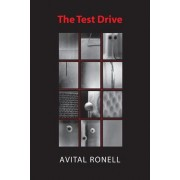 The Test Drive by Avital Ronell
