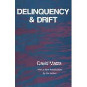 Delinquency and Drift by George Yancey