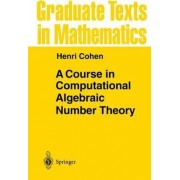 A Course in Computational Algebraic Number Theory by Henri Cohen
