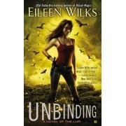 Unbinding by Eileen Wilks
