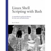 Linux Shell Scripting with Bash by Ken Burtch