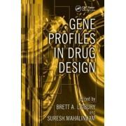 Gene Profiles in Drug Design by Brett A. Lidbury