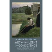 Art in the Light of Conscience by Marina Tsvetaeva