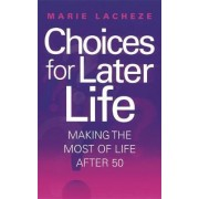 Choices for Later Life by Marie Lacheze