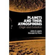 Planets and Their Atmospheres by John S. Lewis