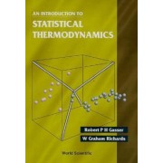 An Introduction to Statistical Thermodynamics by Robert P. H. Grasser