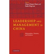 Leadership and Management in China by Chao-Chuan Chen
