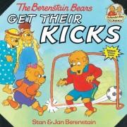 The Berenstain Bears Get Their Kicks by Stan Berenstain
