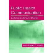 Public Health Communication by Robert C. Hornik