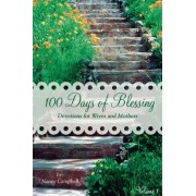 100 Days of Blessing - Volume 1 by Nancy Campbell