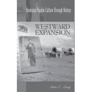 Westward Expansion by Sara E. Quay