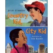 Country Kid, City Kid by Julie Cummins