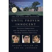Until Proven Innocent by Stuart Taylor
