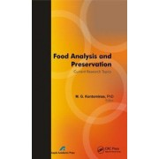 Food Analysis and Preservation: Current Research Topics by Michael G. Kontominas