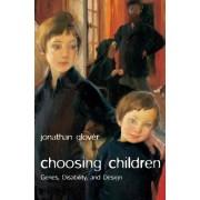 Choosing Children by Jonathan Glover