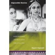 Impossible Desires by Gayatri Gopinath