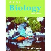 GCSE Biology by D. G. Mackean