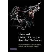 Chaos and Coarse Graining in Statistical Mechanics by Patrizia Castiglione