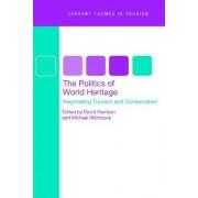 The Politics of World Heritage by David Harrison