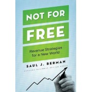 Not for Free by Saul J. Berman