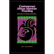 Contemporary African American Preaching by L. Susan Bond