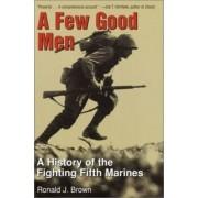 A Few Good Men by Ronald M. Brown